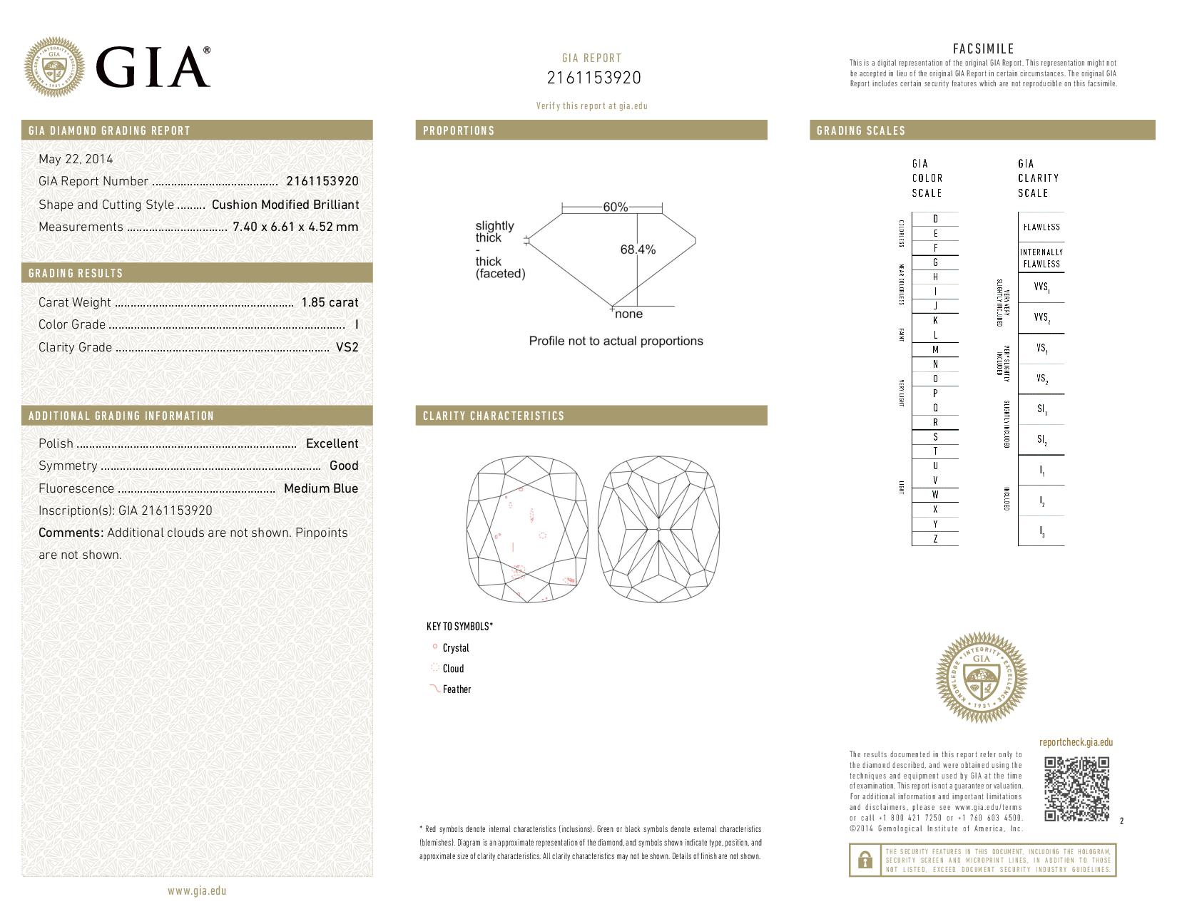 This is a 1.85 carat cushion shape, I color, VS2 clarity natural diamond accompanied by a GIA grading report.